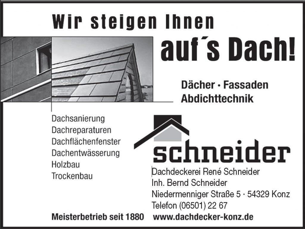 Dachdecker Schneider, Konz