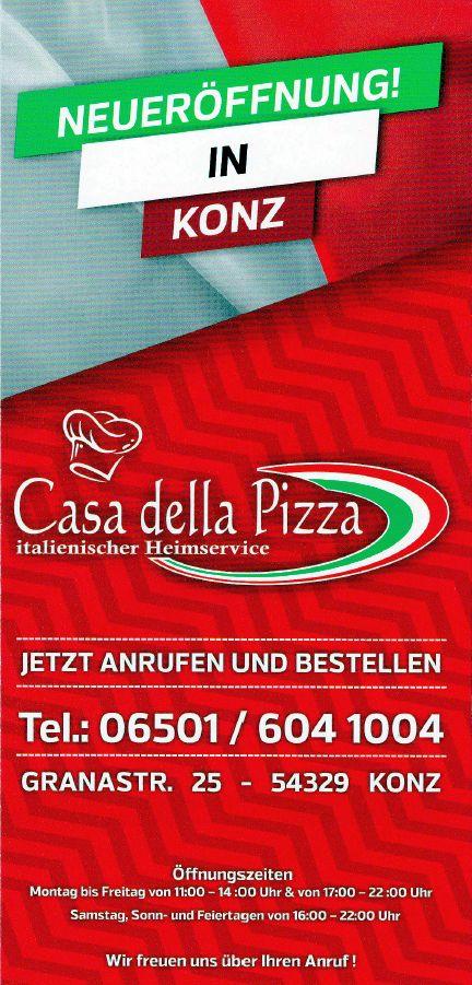 Casa della Pizza, Konz
